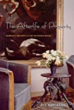 The Afterlife of Property: Domestic Security and the Victorian Novel (0691114676) by Nunokawa, Jeff