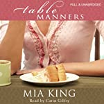 Table Manners | Mia King