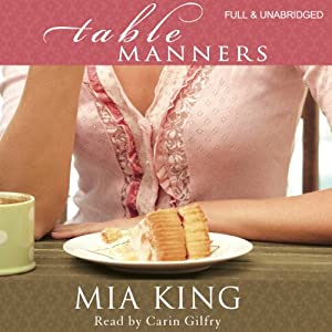 Table Manners | [Mia King]