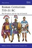 Roman Centurions 753-31 BC (Men-at-Arms)