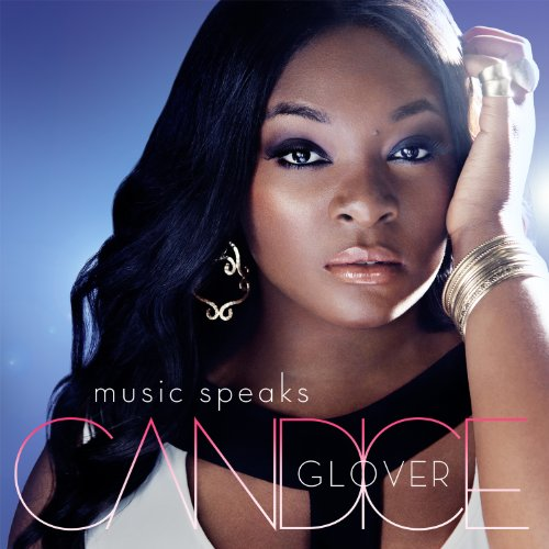 Candice Glover-Music Speaks-Deluxe Edition-CD-FLAC-2014-PERFECT Download