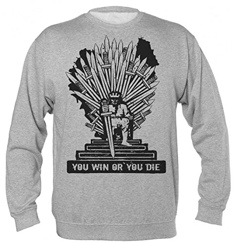 You Win Or You Die Game of Thrones Unisex Sweatshirt Medium