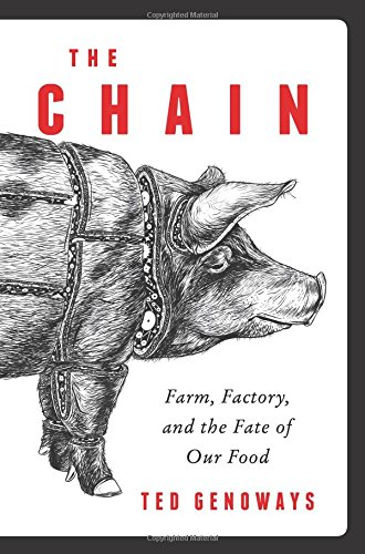 The Chain: Farm, Factory, and the Fate of Our