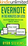 Evernote In 90 Minutes Or Less: Declu...