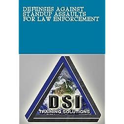 Defenses Against Standup Assaults for Law Enforcement
