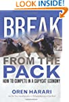 Break From the Pack: How to Compete i...