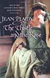 The Thistle and the Rose (Tudor Saga) (009949325X) by Plaidy, Jean