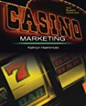 Casino Marketing: Theories and Applic...