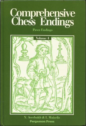 Comprehensive Chess Endings, Vol. 4: Pawn Endings (Pergamon Russian Chess Series)