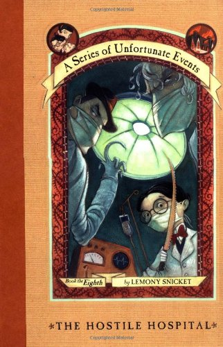 Cover of The Hostile Hospital (A Series of Unfortunate Events #8)