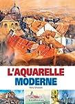 L Aquarelle Moderne