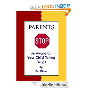 parents stop be aware of your child taking drugs   kindle