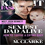 Sexiest Dad Alive: Knight Fashion, Book 3 | M. Clarke