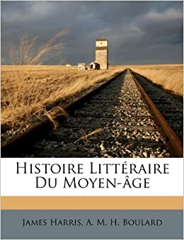 Wedding Registry Visa Gift Card : Histoire Litteraire Du Moyen-?ge (French Edition): James Harris, A ...