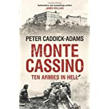 Monte Cassino: Ten Armies in Hellby Peter Caddick-Adams