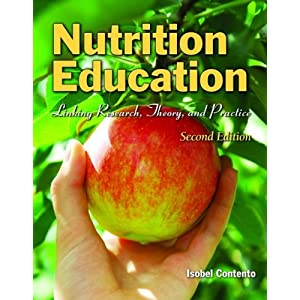 Nutrition Education: Linking Research, Theory, and Practice, Second Edition