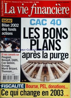 vie-financiere-la-no-3005-du-10-01-2003-cac-40-les-bons-plans-apres-la-purge-fiscalite-bourse-pel-do