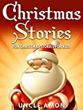 Christmas Stories for Kids: Fun Christmas Stories, Jokes, and Christmas Coloring Book! (Christmas Books for Children)