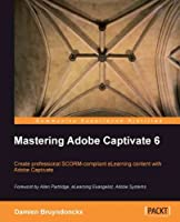 Mastering Adobe Captivate 6.0 Front Cover