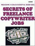 Secrets of Freelance Copywriting Jobs