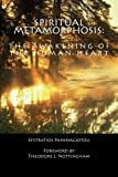 img - for Spiritual Metamorphosis: The Awakening of the Human Heart book / textbook / text book