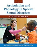 img - for Articulation and Phonology in Speech Sound Disorders: A Clinical Focus (5th Edition) by Bauman-Waengler, Jacqueline (2015) Hardcover book / textbook / text book