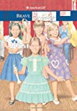 Brave Emily (American Girl (Quality))