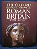 img - for The Oxford Illustrated History of Roman Britain book / textbook / text book