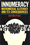 Innumeracy - Mathematical Illiteracy Ands Its Consequences