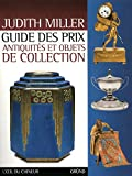 Guide des prix / Antiquités et objets de collection