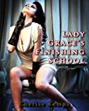 img - for Lady Grace's Finishing School-Part I (Historical Erotic Romance) book / textbook / text book