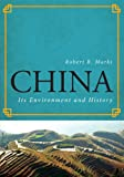img - for China: Its Environment and History (World Social Change) book / textbook / text book