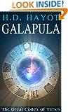 Galapula, The Great Codex of Times: Metaphysical & Visionary Fantasy (Paranormal & Urban Book 1)