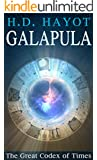 Galapula, The Great Codex of Times: Metaphysical & Visionary Fantasy (Paranormal & Urban Book 1)