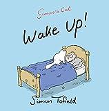 Simon Tofield Wake Up!: A Simon's Cat Book