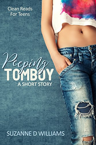 Peeping Tomboy, by Suzanne D. Williams