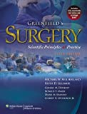 Greenfields Surgery: Scientific Principles & Practice (Mulholland, Greenfields Surgery)