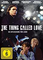 The Thing Called Love - Die Entscheidung f�rs Leben