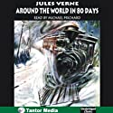 Around the World in 80 Days (       UNABRIDGED) by Jules Verne Narrated by Michael Prichard