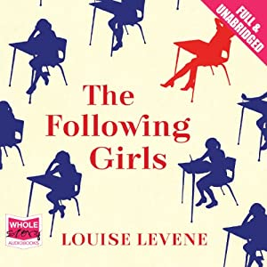 The Following Girls | [Louise Levene]