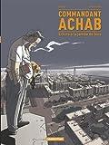 Commandant Achab, Tome 3 : L'ours à la jambe de bois