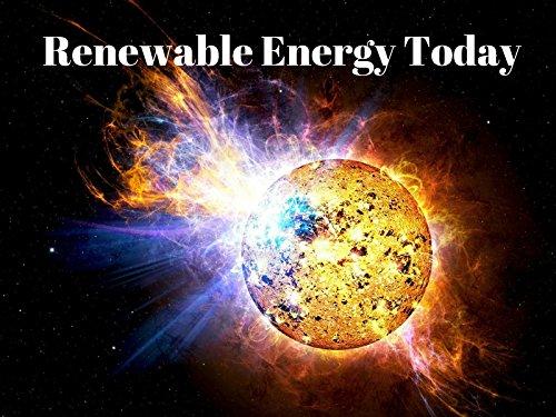 Renewable Energy Today - Season 1