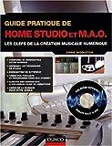 echange, troc Chris Middleton - Guide pratique de home studio et MAO : Les clefs de la création musicale numérique (1Cédérom)