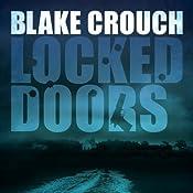 Locked Doors: A Thriller | [Blake Crouch]