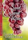 Sweet, Sweet Wine