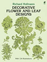 Decorative Flower and Leaf Designs (Dover Design Library) Ebook & PDF Free Download