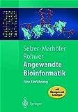 Angewandte Bioinformatik: Eine Einführung (Springer-Lehrbuch) (German Edition)
