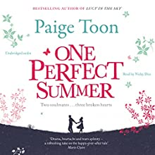 One Perfect Summer | Livre audio Auteur(s) : Paige Toon Narrateur(s) : Nicky Diss