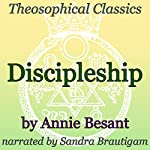 Discipleship: Theosophical Classics | Annie Besant