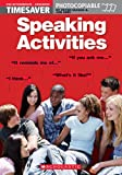 Timesaver 'Speaking Activities': A2-C1 (Helbling Languages / Scholastic)